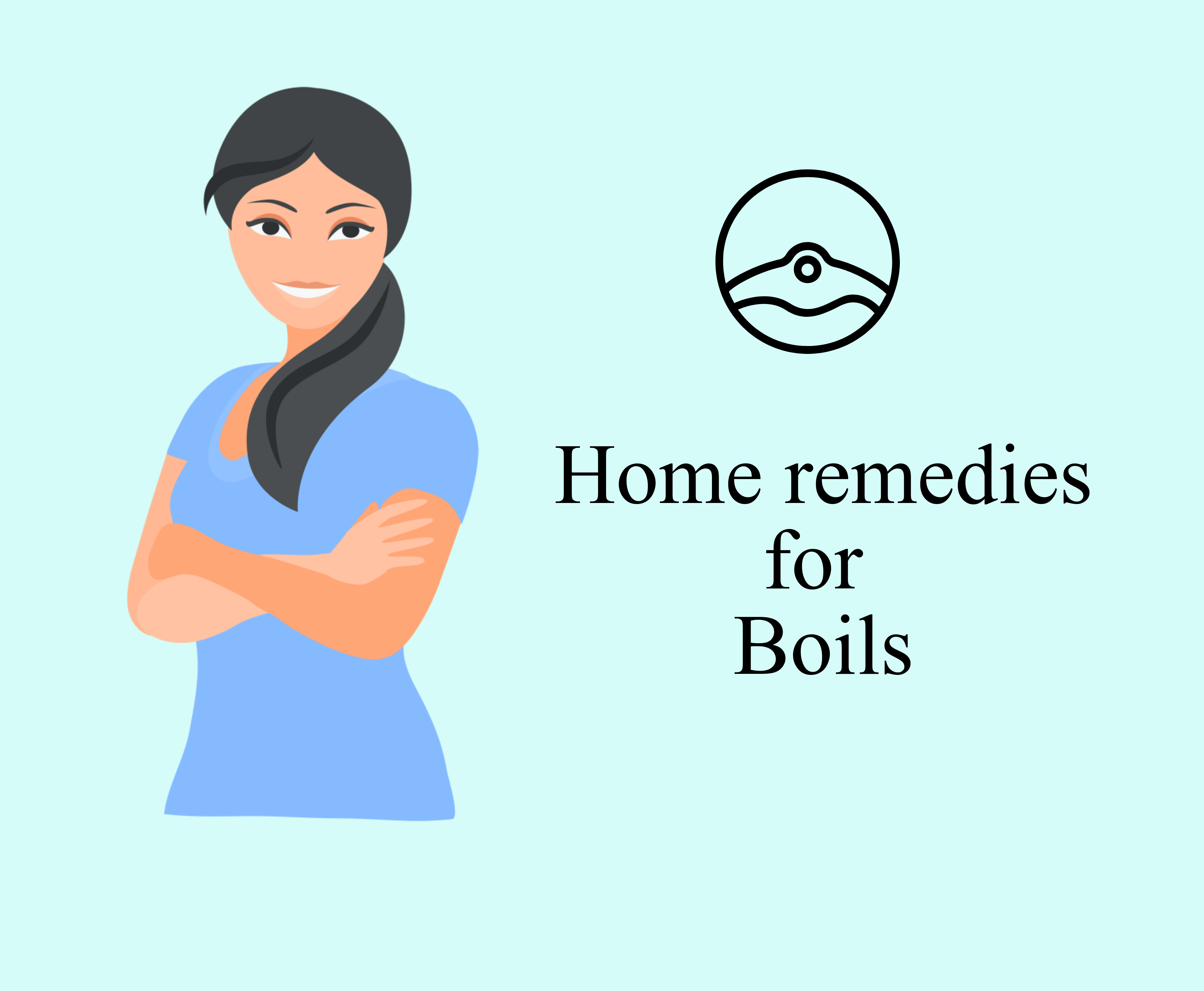 Home Remedies to cure Boils