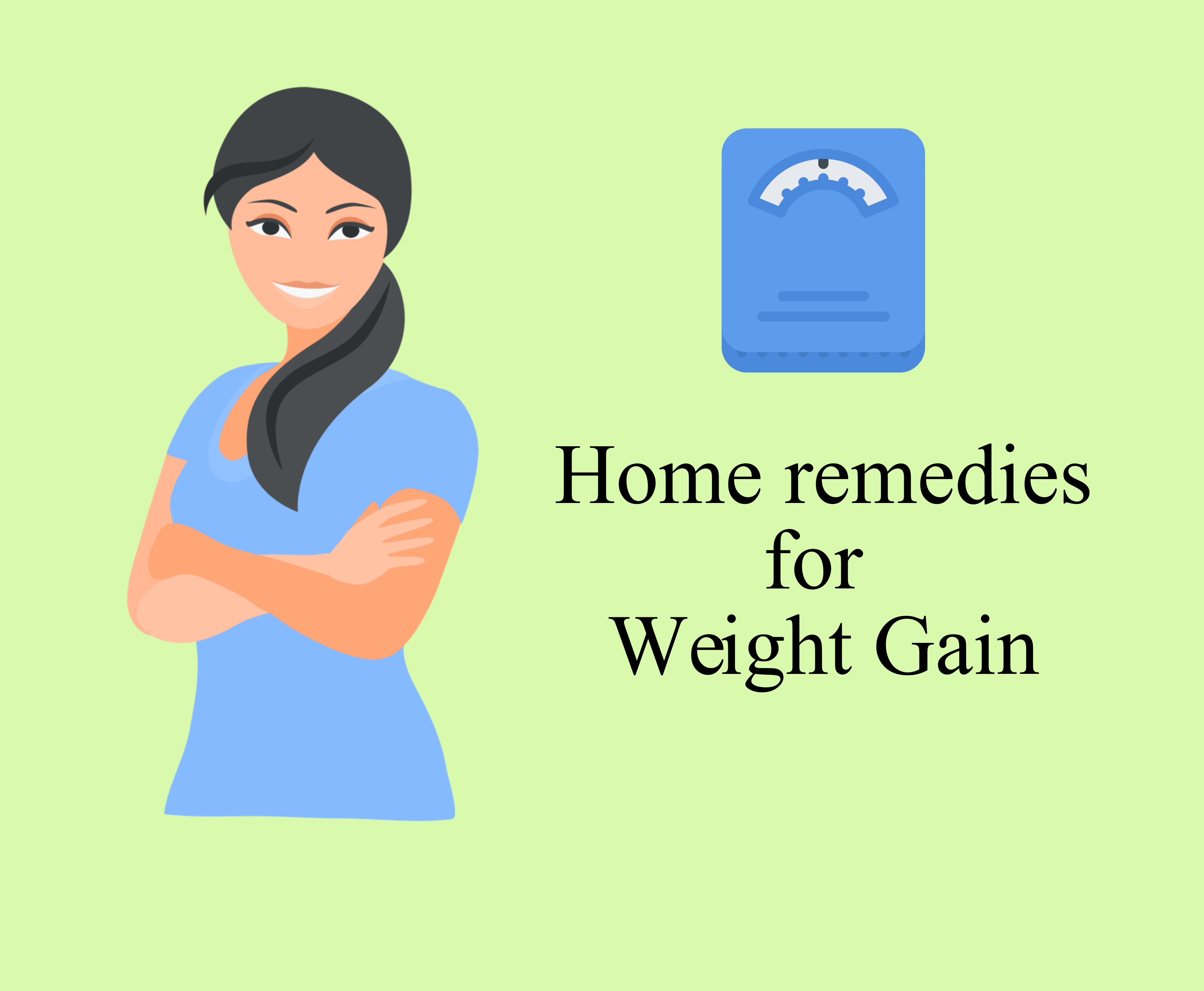 Home Remedies to cure Weight gain